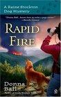 Rapid Fire (Raine Stockton Dog Mystery, Bk 2)