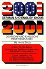 2001 German and English Idioms/2001 Deutsche Und Englische Redewendungen 2001 Deutsche Und Englische Redewendungen