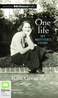 One Life My Mother's Story