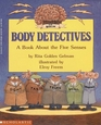 Body Detectives A Book About the Five Senses