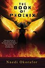 The Book of Phoenix (Who Fears Death)