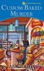 Custom Baked Murder (Pawsitively Organic, Bk 5)