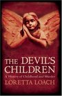 The Devil's Children: A History of Childhood and Murder
