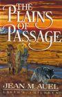 The Plains of Passage (Earth's Children, Bk 4)