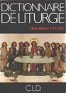 Dictionnaire de liturgie