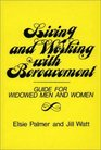 Living and Working with Bereavement A Guide for Widowed Men and Women