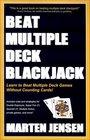 Beat Multiple Deck Blackjack