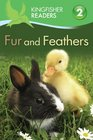 Kingfisher Readers L2 Fur and Feathers