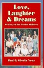 Love, Laughter & Dreams: We Prayed for Twelve Children