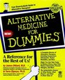 Alternative Medicine for Dummies