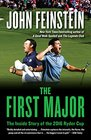 The First Major The Inside Story of the 2016 Ryder Cup