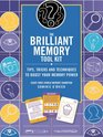 The Brilliant Memory Tool Kit Tips Tricks and Techniques to Boost Your Memory Power
