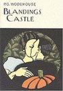 Blandings Castle (Everyman Wodehouse)