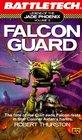 Falcon Guard (Battletech: Legend of the Jade Phoenix, Volume 3)
