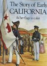 Story of Early California and Her Many Gorgeous Flags Coloring Book