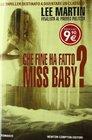 Che fine ha fatto Miss Baby