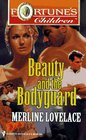 Beauty and the Bodyguard (Fortune's Children, Bk 3)