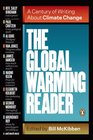 The Global Warming Reader A Century of Writing About Climate Change