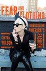 Fear and Clothing Unbuckling American Fashion