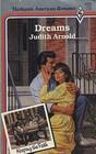 Dreams (Harlequin American Romance, No 209)