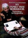 My Family Tree Workbook (Dover Hobbies and Amusements for Children)