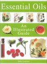 Essential Oils An Illustrated Guide