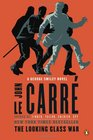The Looking Glass War A George Smiley Novel