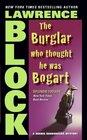 The Burglar Who Thought He Was Bogart (Bernie Rhodenbarr, Bk 7)