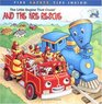 The Little Engine That Could And the Fire Rescue