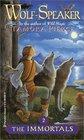 Wolf-Speaker (Immortals, Bk 2)