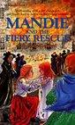 Mandie and the Fiery Rescue (Mandie, Bk 21)