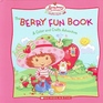 The Berry Fun Book: A Color and Crafts Adventure