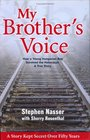 My Brother's Voice How a Young Hungarian Boy Survived the Holocaust