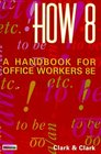 How 8  A Handbook for Office Workers