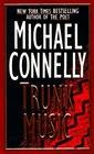 Trunk Music  (Harry Bosch, Bk 5)