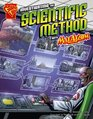 Investigating the Scientific Method with Max Axiom, Super Scientist (Graphic Science)