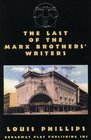 The Last of The Marx Brothers' Writers
