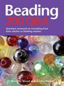 Beading 200 QA Questions Answered on Everything from Basic Stitches to Finishing Touches