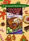 Cooked Goose (Savannah Reid, Bk 4)