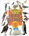 Animal Records - Amazing Book of Bird Records