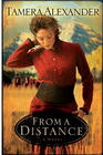 From a Distance (Timber Ridge Reflections, Bk 1)