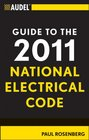 Audel Guide to the 2011 National Electrical Code All New Edition
