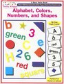 Alphabet, Colors, Numbers and Shapes (Best Value Books)