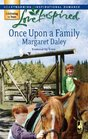 Once Upon a Family (Fostered by Love, Bk 1) (Love Inspired, No 393)