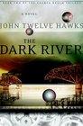 The Dark River (Fourth Realm, Bk 2)