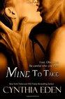 Mine to Take (Mine, Bk 1)
