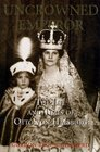 The Uncrowned Emperor The Life and Times of Otto von Habsburg