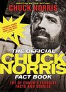 The Official Chuck Norris Fact Book 101 of Chuck's Favorite Facts and Stories