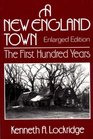 A New England Town: The First Hundred Years : Dedham, Massachusetts, 1636-1736 (Norton Essays in American History)