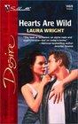 Hearts Are Wild (Silhouette Desire, No 1469)